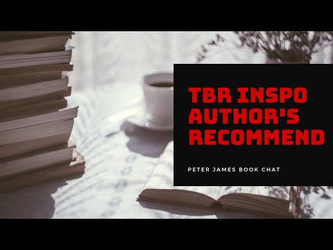 Peter James | Book Chat | #TBR Inspiration – Author's Recommend
